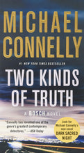 Load image into Gallery viewer, Two Kinds of Truth (A Harry Bosch Novel)