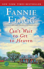 Load image into Gallery viewer, Can't Wait to Get to Heaven: A Novel (Elmwood Springs)