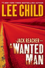 Load image into Gallery viewer, A Wanted Man (Jack Reacher)
