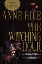 Load image into Gallery viewer, The Witching Hour (Lives of Mayfair Witches)