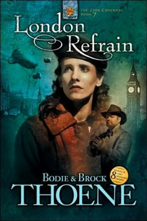 London Refrain (The Zion Covenant, Book 7)