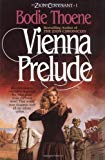Vienna Prelude (Zion Covenant, Book 1)