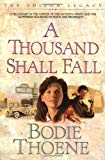 A Thousand Shall Fall (The Shiloh Legacy, Book 2)