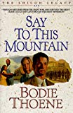 Say To This Mountain (The Shiloh Legacy, Book 3)