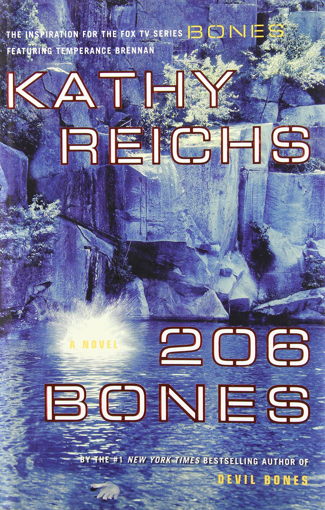206 Bones (Temperance Brennan Series, Book 1)