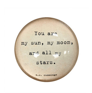 Paperweight- You Are My Sun, My Moon, and All My Stars