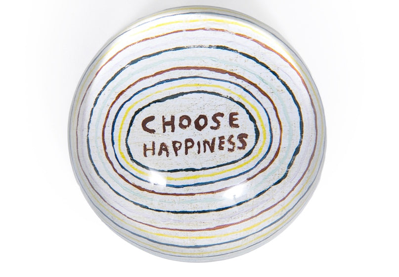 Paperweight- Choose Happiness