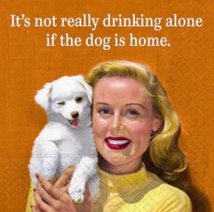 Whimsical Cocktail Napkins- Drinking Alone / Dog
