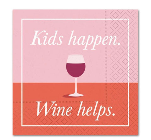 Whimsical Cocktail Napkins - Kids Happen, Wine Helps