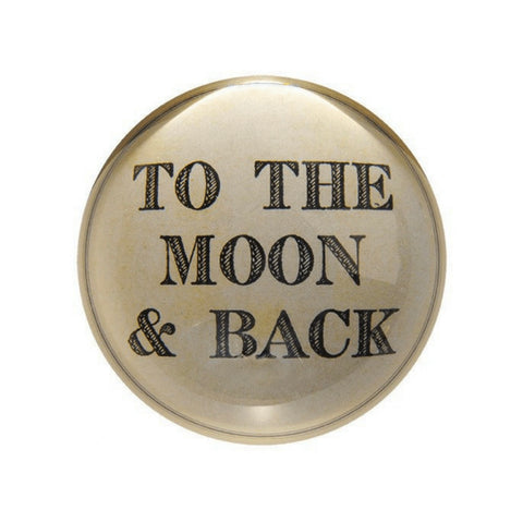 Paperweight- To the Moon and Back