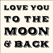 Notecards- To the Moon & Back