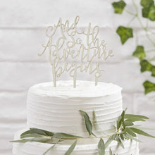 Load image into Gallery viewer, Ginger Ray 'And So The Adventure Begins' Wooden Cake Topper