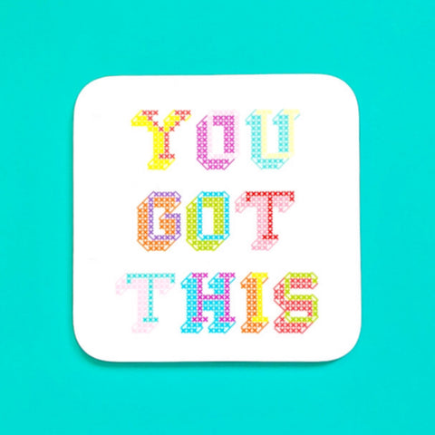 You Got This Coaster - Pulp Stitchin