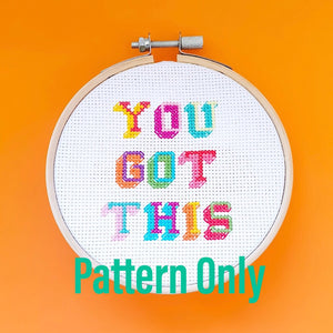You Got This Pattern - Pulp Stitchin
