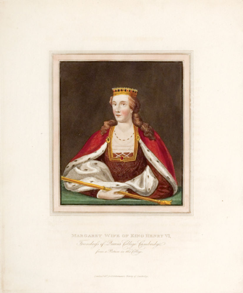 Margaret, Wife of King Henry VI, Founder of Queens' College