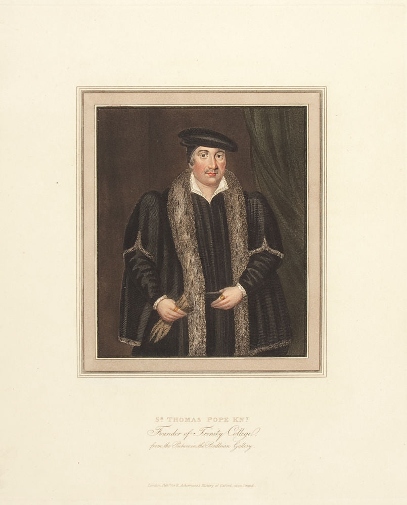 Sir Thomas Pope Knight. Founder of Trinity College