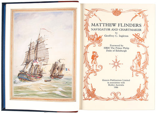 Matthew Flinders: Navigator and Chartmaker by Geoffrey C. Ingleton. Foreword by