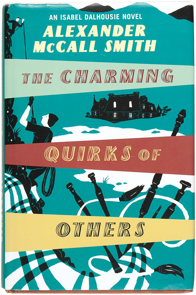 The Charming Quirks of Others.  An Isobel Dalhousie Novel