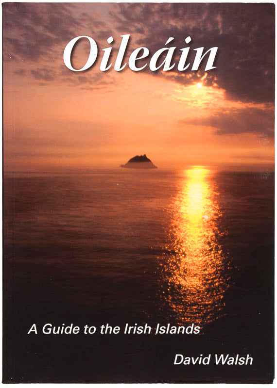 Oileán. A Guide to the Irish Islands