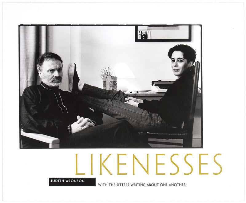 Likenesses. With The Sitters Writing About One Another. Foreword by Charles