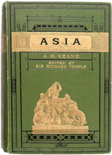 Load image into Gallery viewer, Asia with Ethnological Appendix ... Edited by Sir Richard Temple