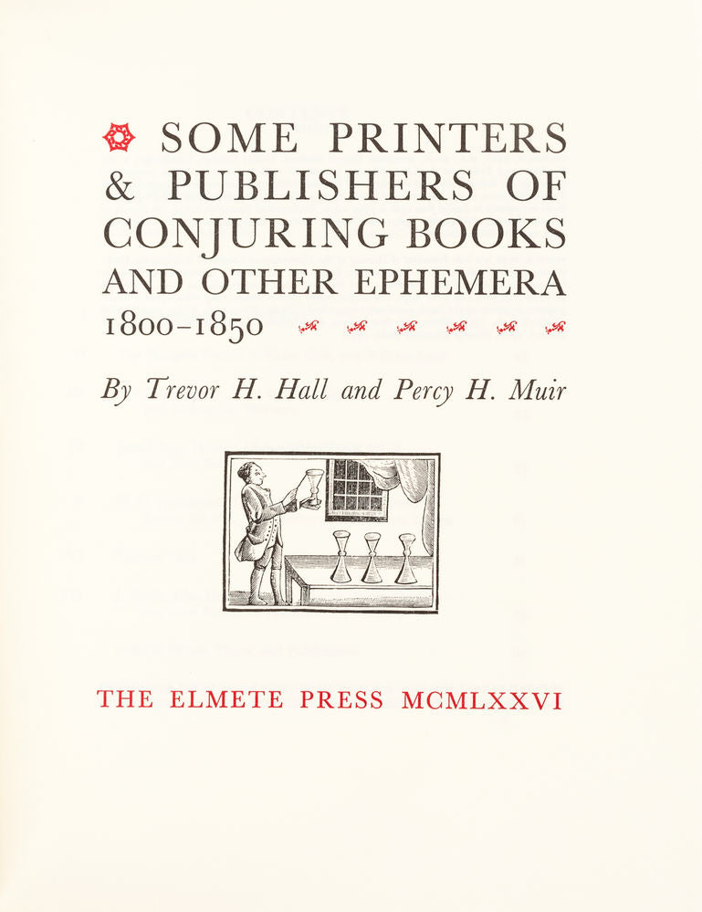 Some Printers and Publishers of Conjuring Books and other ephemera 1800-1850