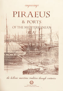 Engravings. Piraeus & Ports of the Mediterranean Sea