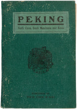 Load image into Gallery viewer, Peking. North China. South Manchuria. Korea. Fourth Edition