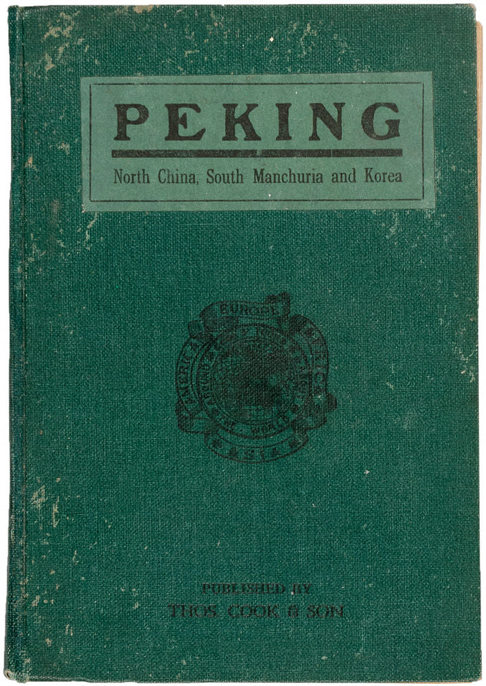 Peking. North China. South Manchuria. Korea. Fourth Edition
