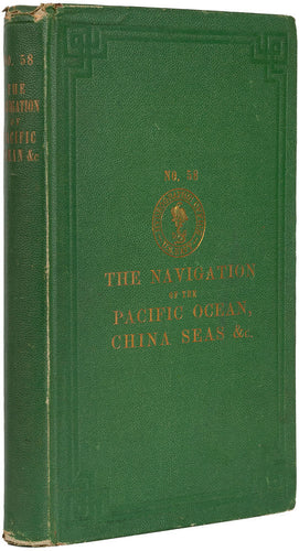 The Navigation of the Pacific Ocean, China Seas, etc. Translated at
