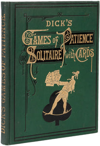 Games of Patience; Or Solitaire with Cards
