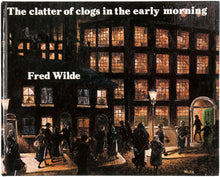 Load image into Gallery viewer, The Clatter of Clogs in the Early Morning