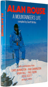 Alan Rouse. A Mountaineer's Life