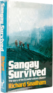 Sangay Survived. The Story of the Ecuador Volcano Disaster