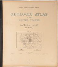 Load image into Gallery viewer, Geologic Atlas of the United States. Jackson, Folio California … Folio 11