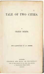 A Tale of Two Cities...With Illustrations By H. K. Browne