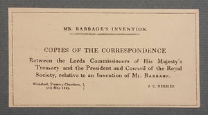 Mr Babbage's Invention. Copies of the correspondence between the Lords Commissioners