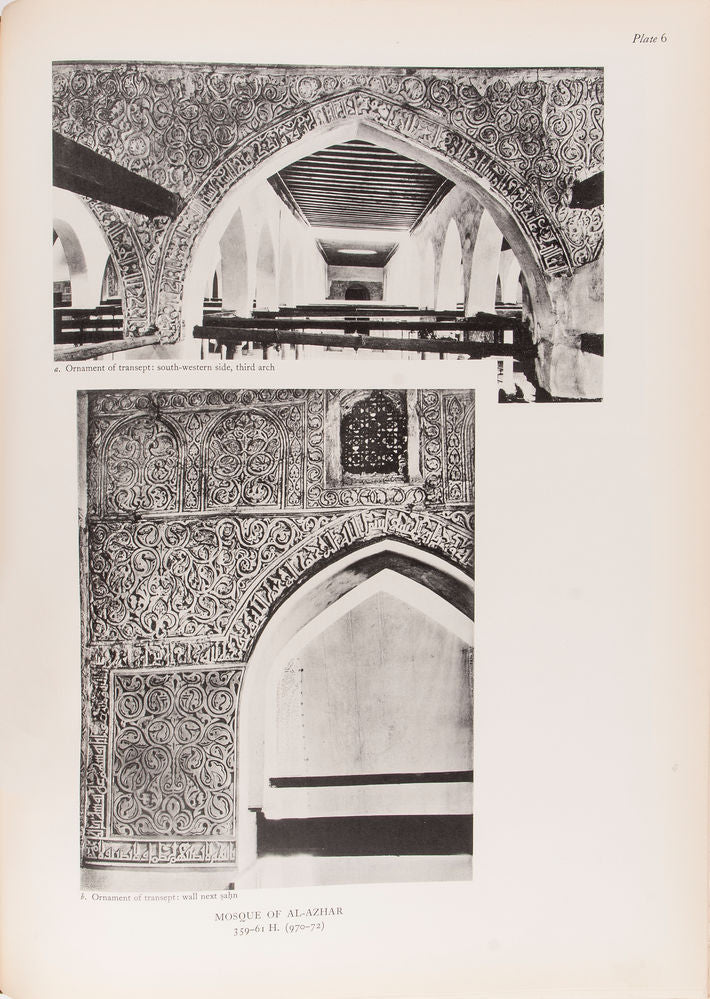 The Muslim Architecture of Egypt. I. Ikhshids and Fatimids. A.D. 939-1171