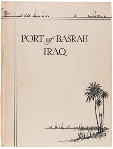 The Port of Basrah. Basrah Iraq. Published under the Authority of