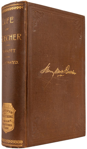 Henry Ward Beecher: A Sketch of his Career: With Analyses of