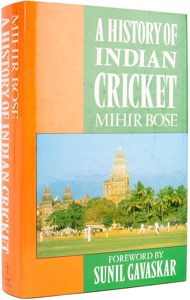 A History of Indian Cricket.  Foreword by Sunil Gavaskar