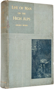 Life of Man on the High Alps … Translated from the Second