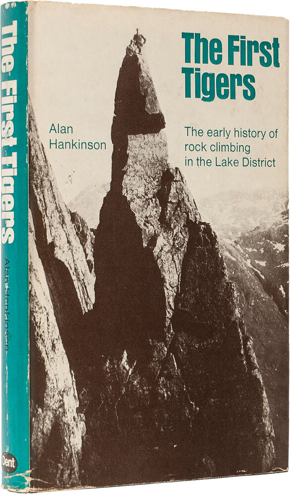 First Tigers. The Early History of Rock Climbing in the Lake