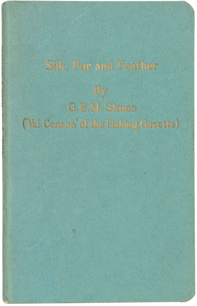 Silk, Fur and Feather: The Trout-fly Dresser's Year
