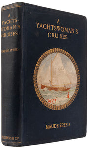 A Yachtswoman's Cruises, and some Steamer Voyages