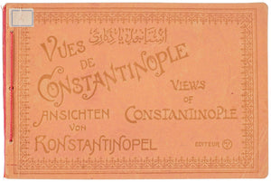 Vues de Constantinople. Ansichten von Konstantinopel. Views of Constantinople