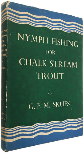 Nymph Fishing for Chalk Stream Trout