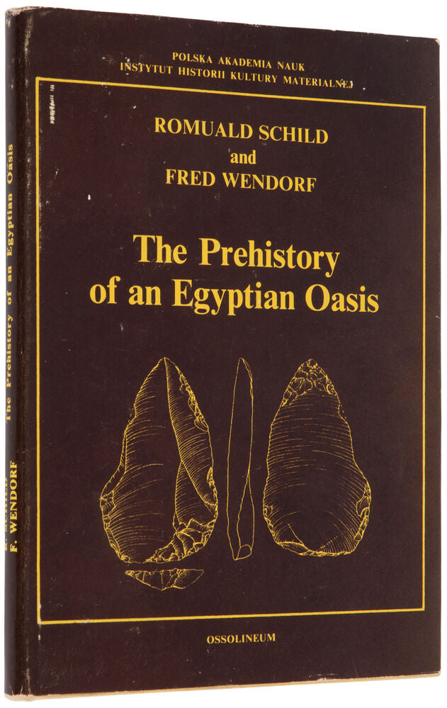 The Prehistory of an Egyptian Oasis. A Report of the Combined …