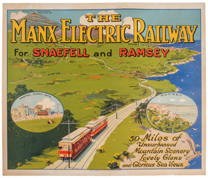 The Manx Electric Railway, for Snaefell and Ramsey
