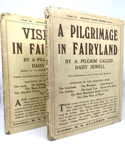 SEWELL, Daisy (author).  Miss Jeannie McCONNELL (illustrator). A Pilgrimage in Fairyland [and] Visions in Fairyland.
